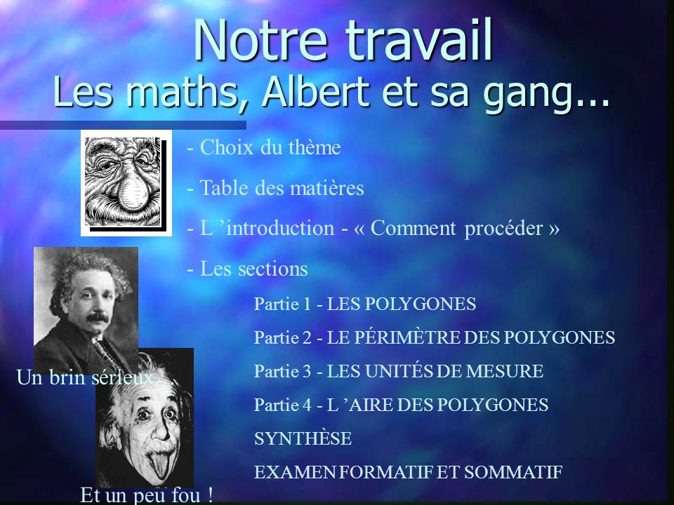 Les maths, Albert et sa gang...