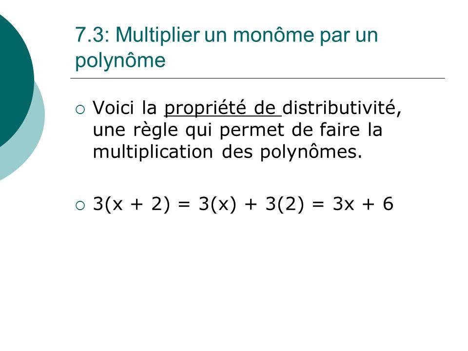 7.3: Multiplier un monôme par un polynôme