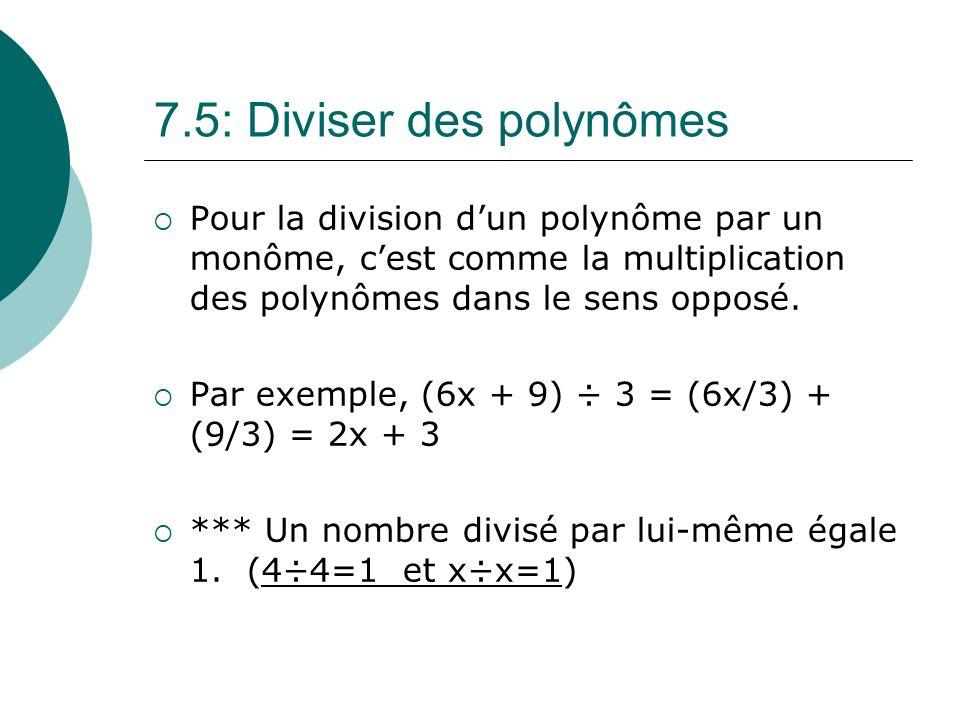 7.5: Diviser des polynômes