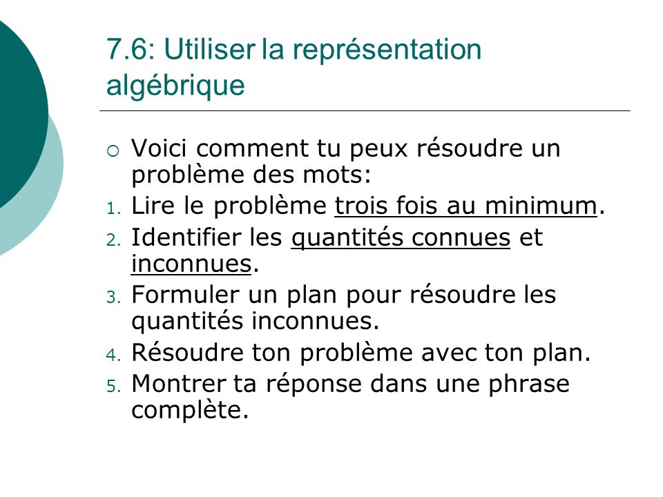 7.6: Utiliser la représentation algébrique
