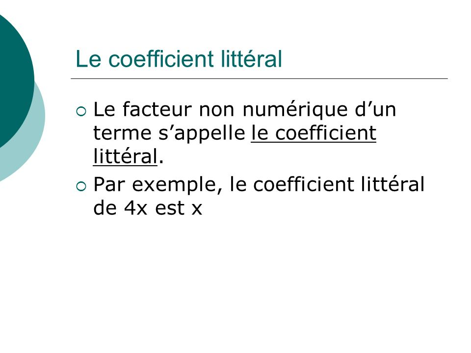 Le coefficient littéral