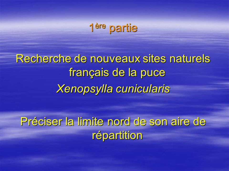 Recherche de nouveaux sites naturels français de la puce