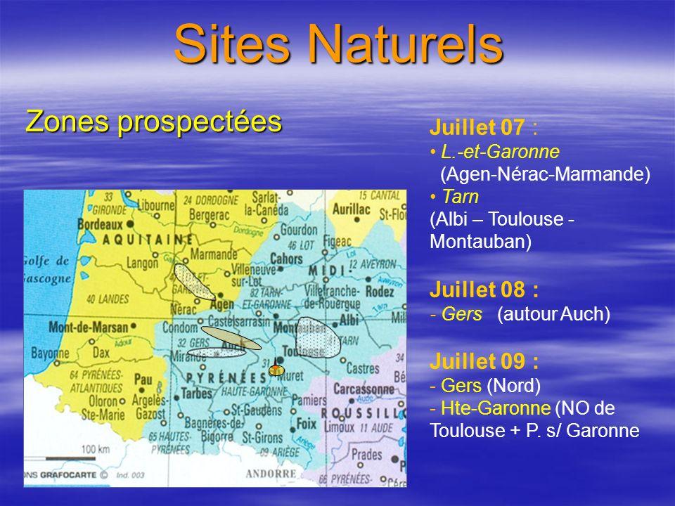 Sites Naturels Zones prospectées Juillet 07 : Juillet 08 :