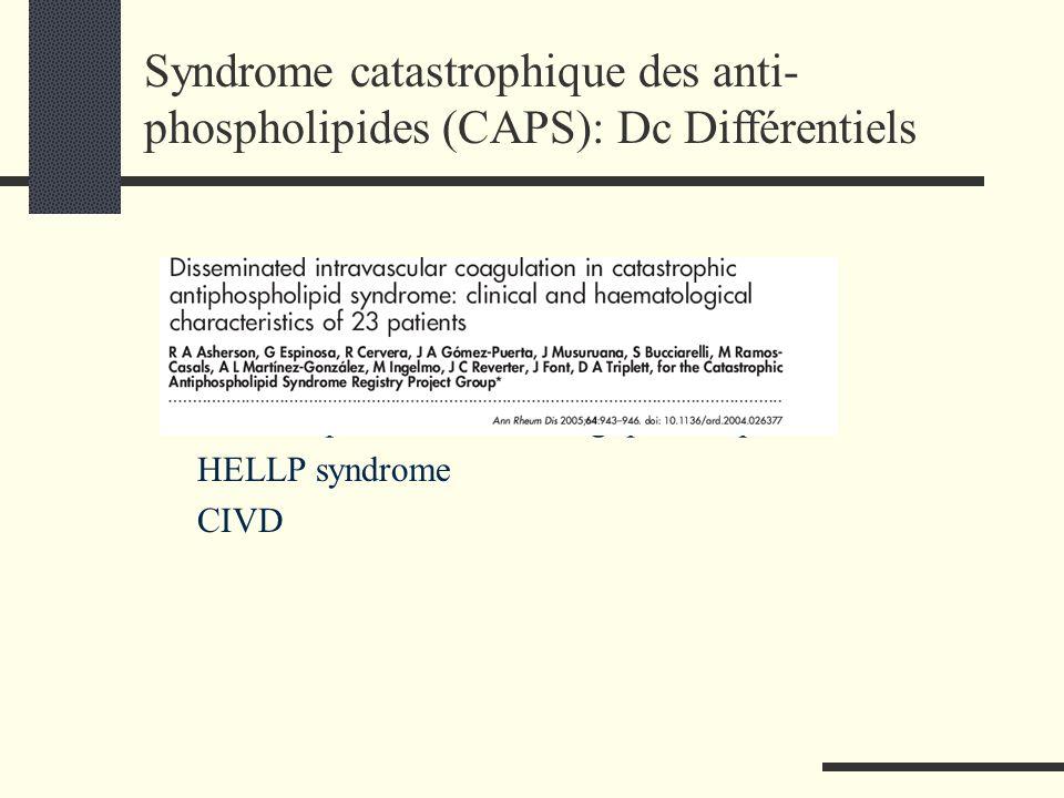 Syndrome catastrophique des anti-