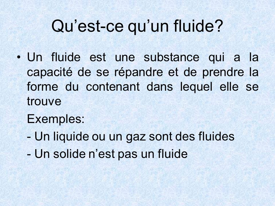 Qu'est-ce qu'un fluide