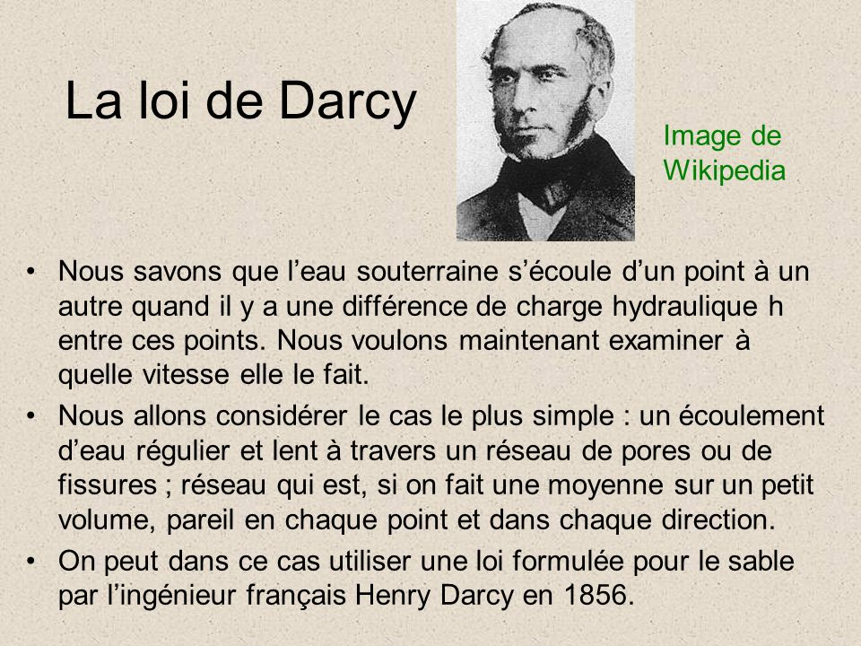 La loi de Darcy Image de Wikipedia