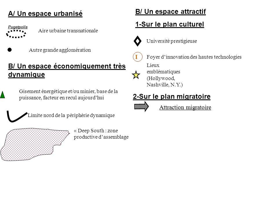 B/ Un espace économiquement très dynamique
