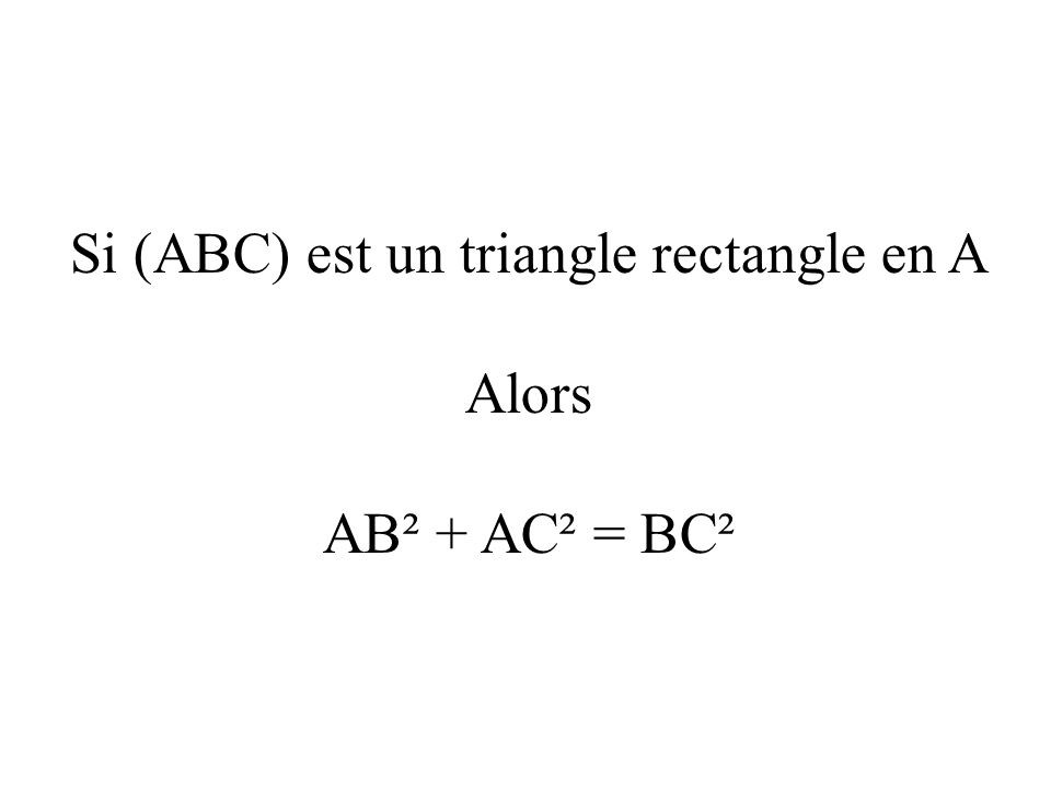 Si (ABC) est un triangle rectangle en A