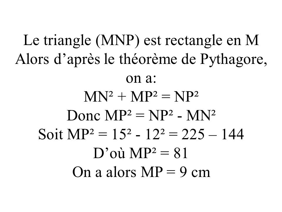 Le triangle (MNP) est rectangle en M