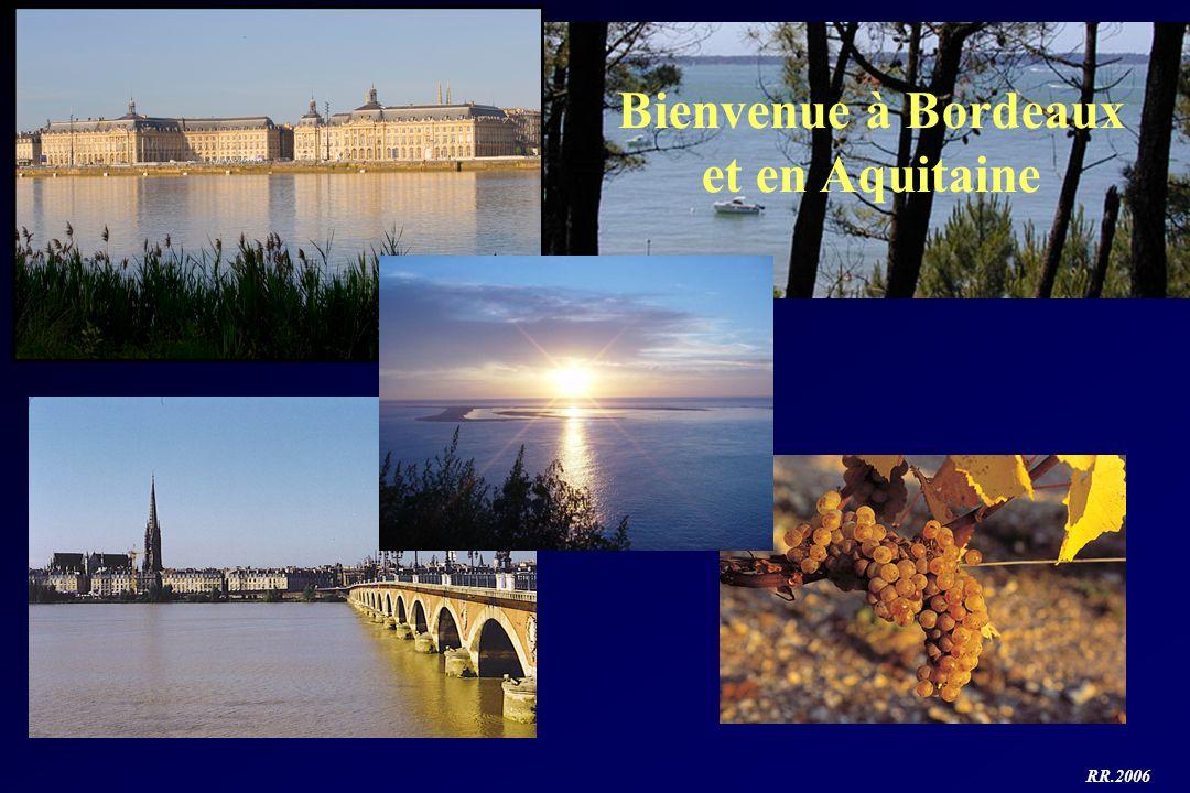 Bienvenue à Bordeaux et en Aquitaine