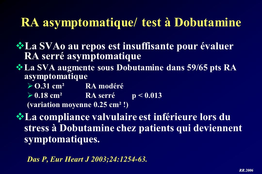 RA asymptomatique/ test à Dobutamine
