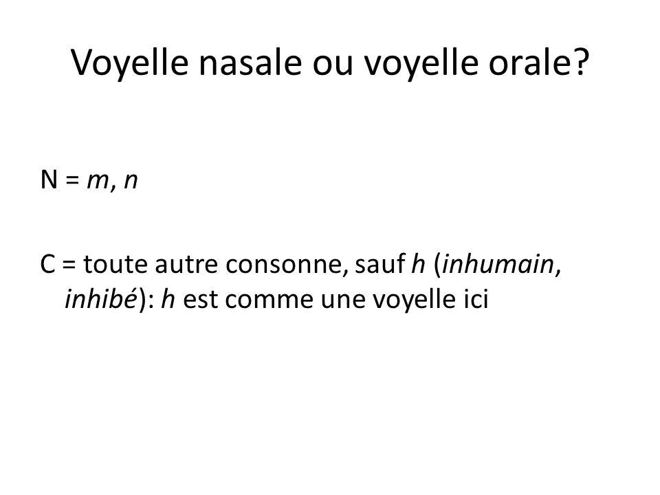 Voyelle nasale ou voyelle orale