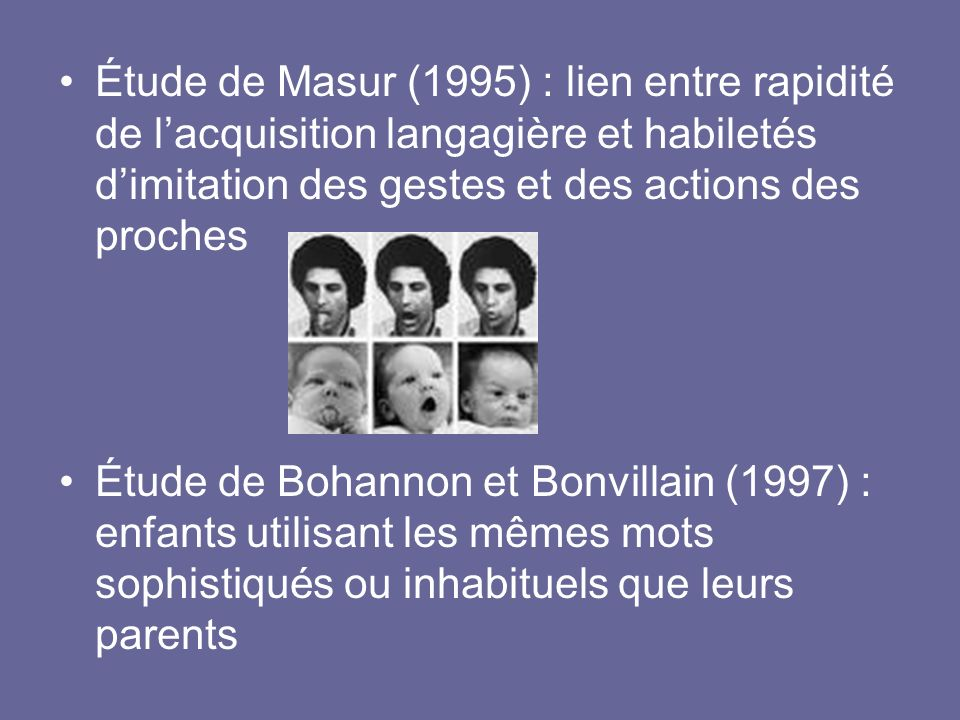 Étude de Masur (1995) : lien entre rapidité de l'acquisition langagière et habiletés d'imitation des gestes et des actions des proches