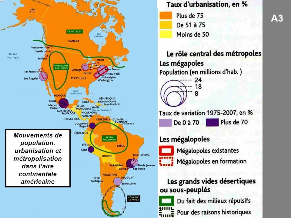 A3 Mouvements de population, urbanisation et métropolisation dans l'aire continentale américaine.