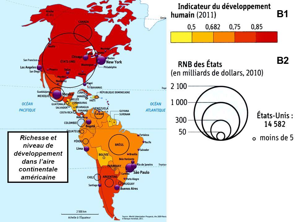 B1 B2 Richesse et niveau de développement dans l'aire continentale américaine