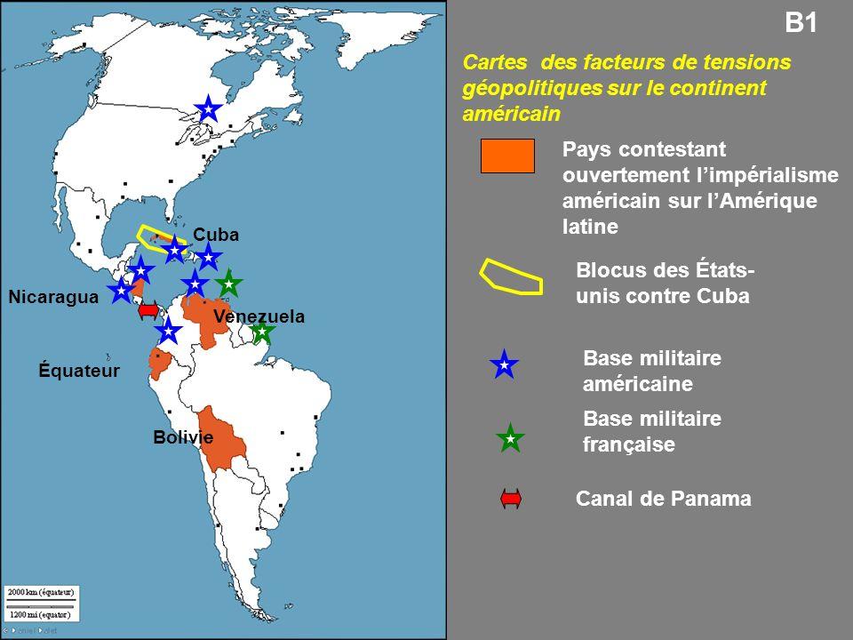 B1 Cartes des facteurs de tensions géopolitiques sur le continent américain.