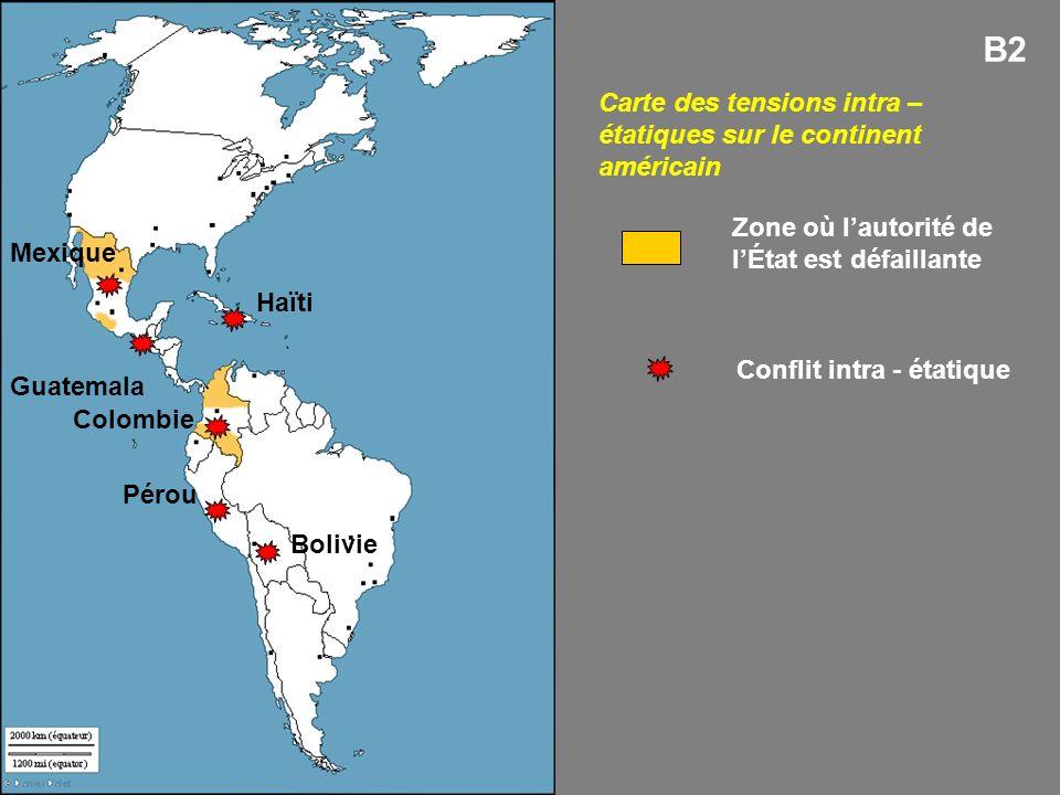 B2 Carte des tensions intra – étatiques sur le continent américain