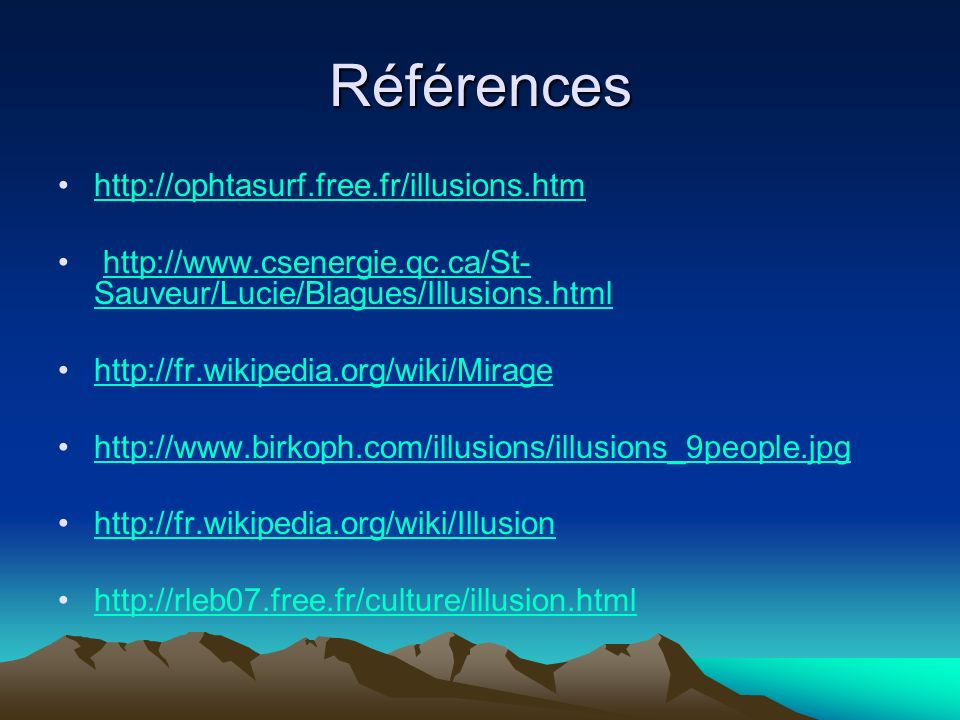Références http://ophtasurf.free.fr/illusions.htm