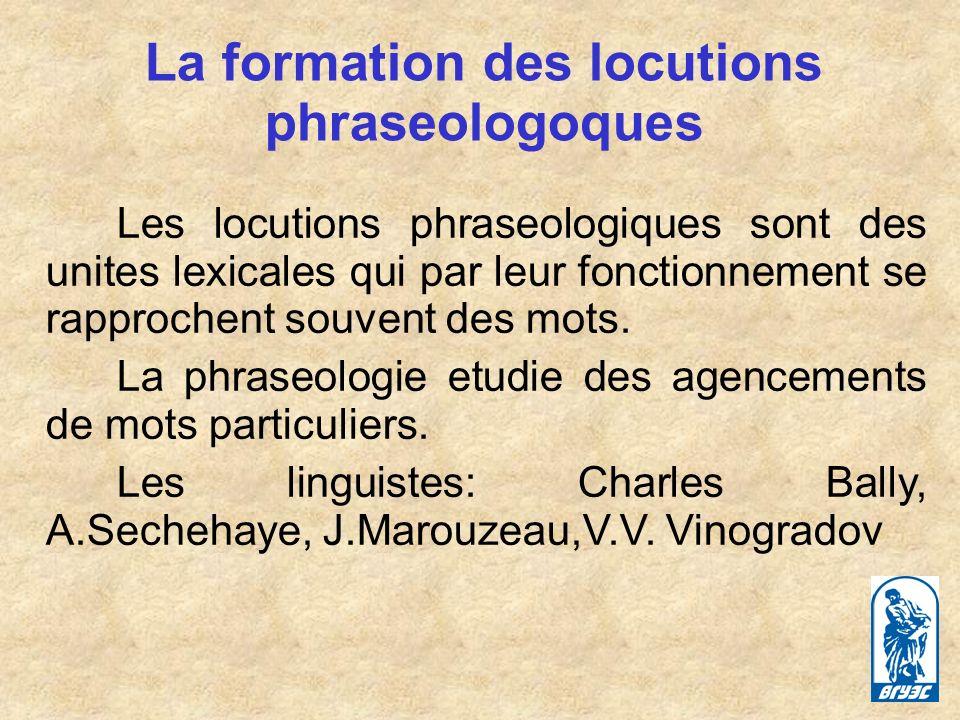 La formation des locutions phraseologoques