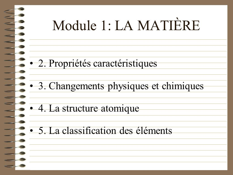 Module 1: LA MATIÈRE 2. Propriétés caractéristiques