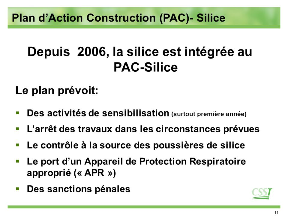 Depuis 2006, la silice est intégrée au PAC-Silice