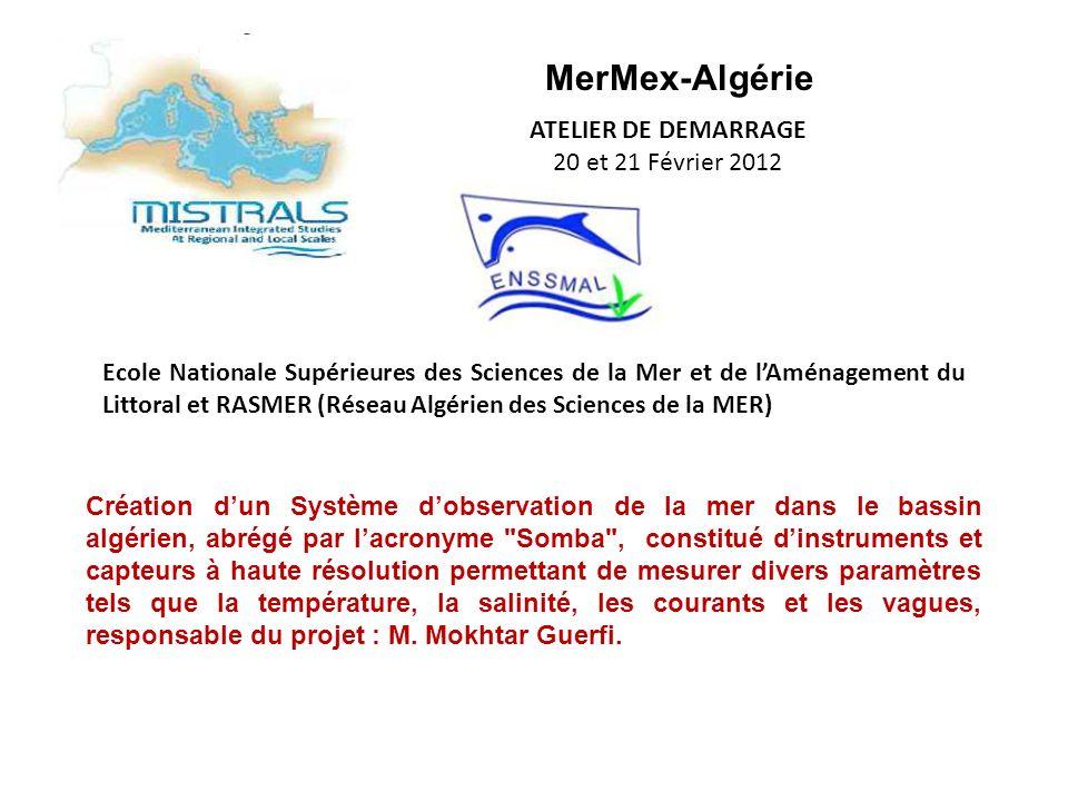 MerMex-Algérie ATELIER DE DEMARRAGE 20 et 21 Février 2012