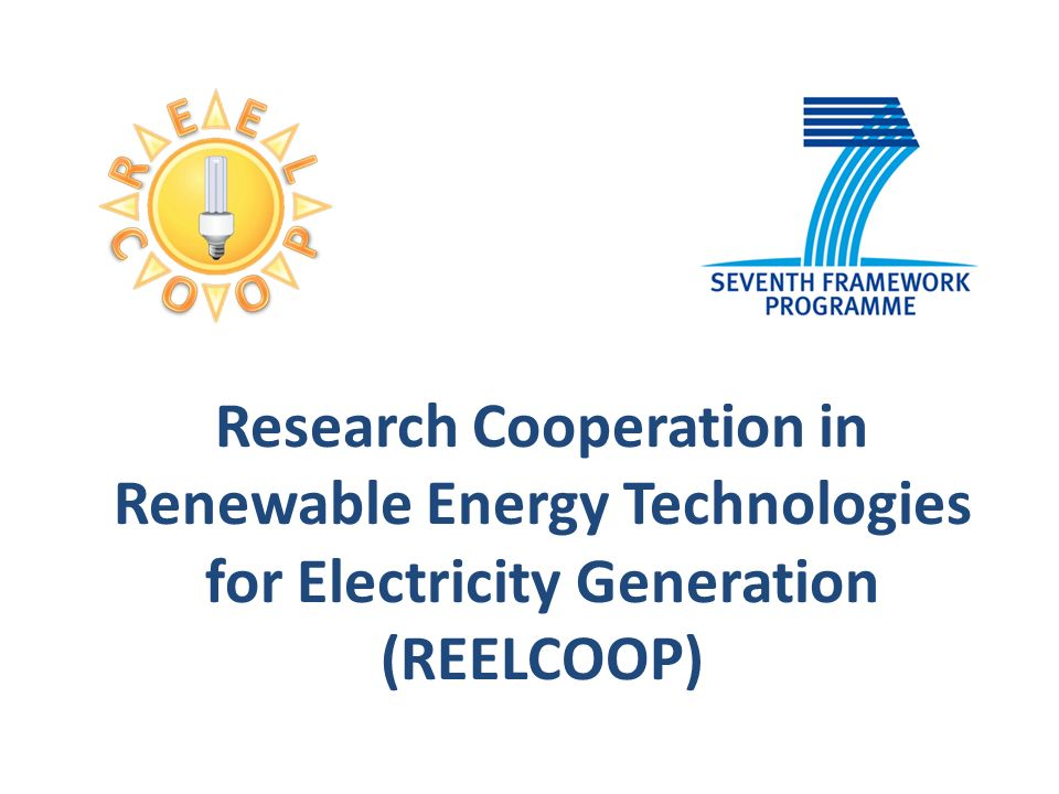 Research Cooperation in Renewable Energy Technologies for Electricity Generation (REELCOOP)