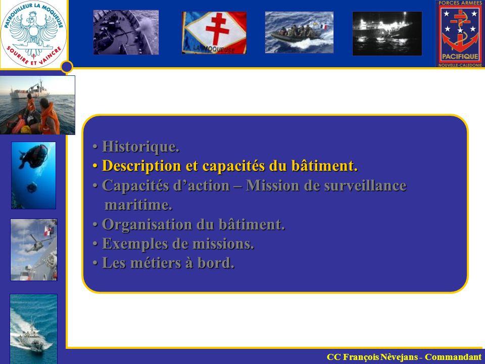 Description et capacités du bâtiment.
