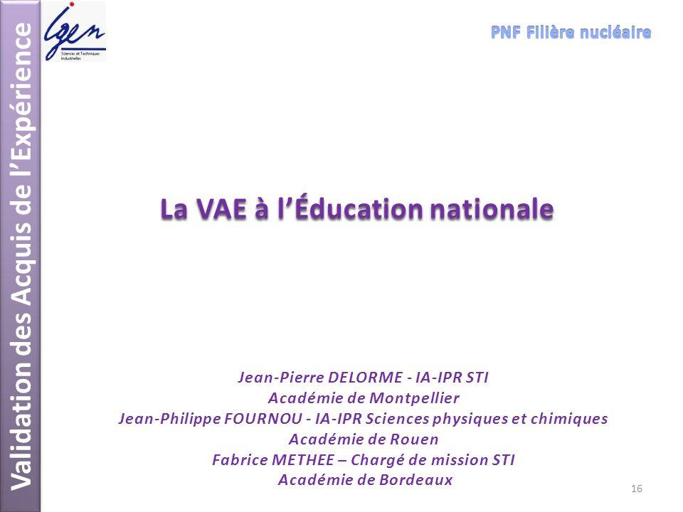 Validation des Acquis de l'Expérience La VAE à l'Éducation nationale