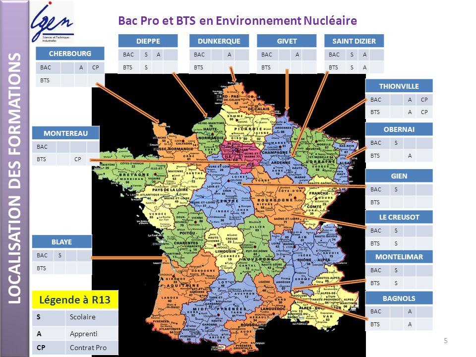 Bac Pro et BTS en Environnement Nucléaire LOCALISATION DES FORMATIONS