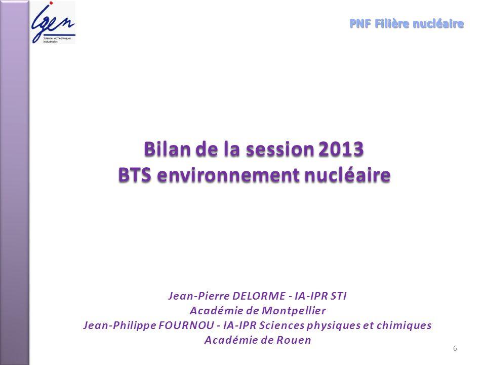 Bilan de la session 2013 BTS environnement nucléaire