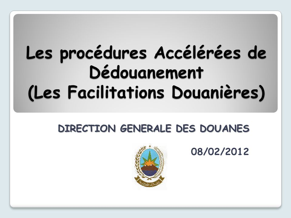 DIRECTION GENERALE DES DOUANES 08/02/2012