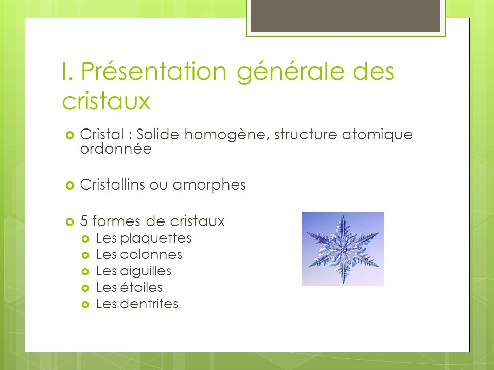 I. Présentation générale des cristaux