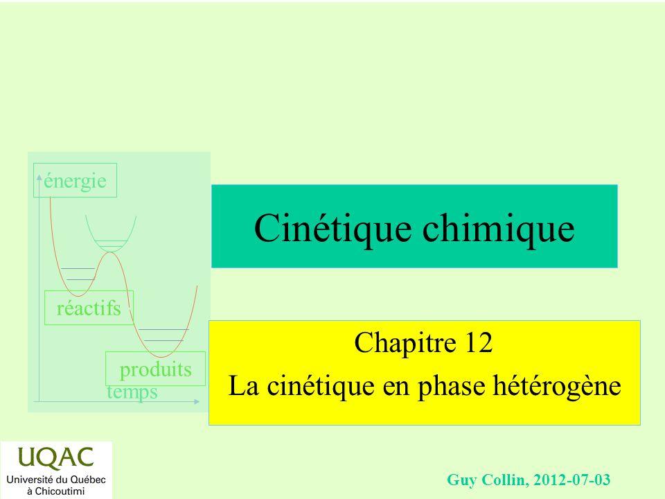 Chapitre 12 La cinétique en phase hétérogène