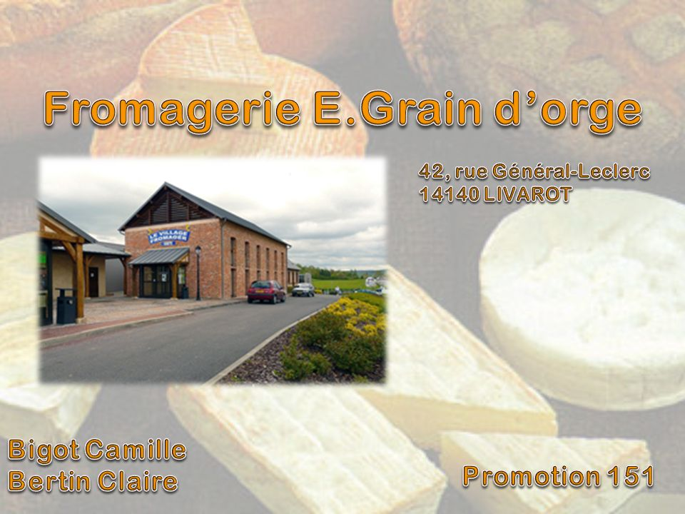 Fromagerie E.Grain d'orge