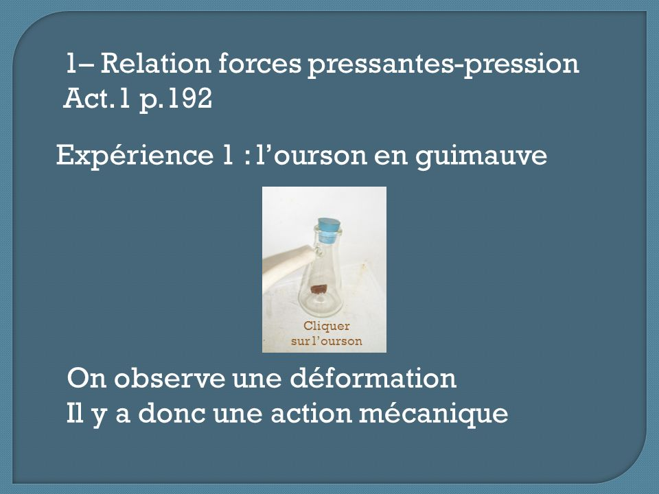 1– Relation forces pressantes-pression Act.1 p.192