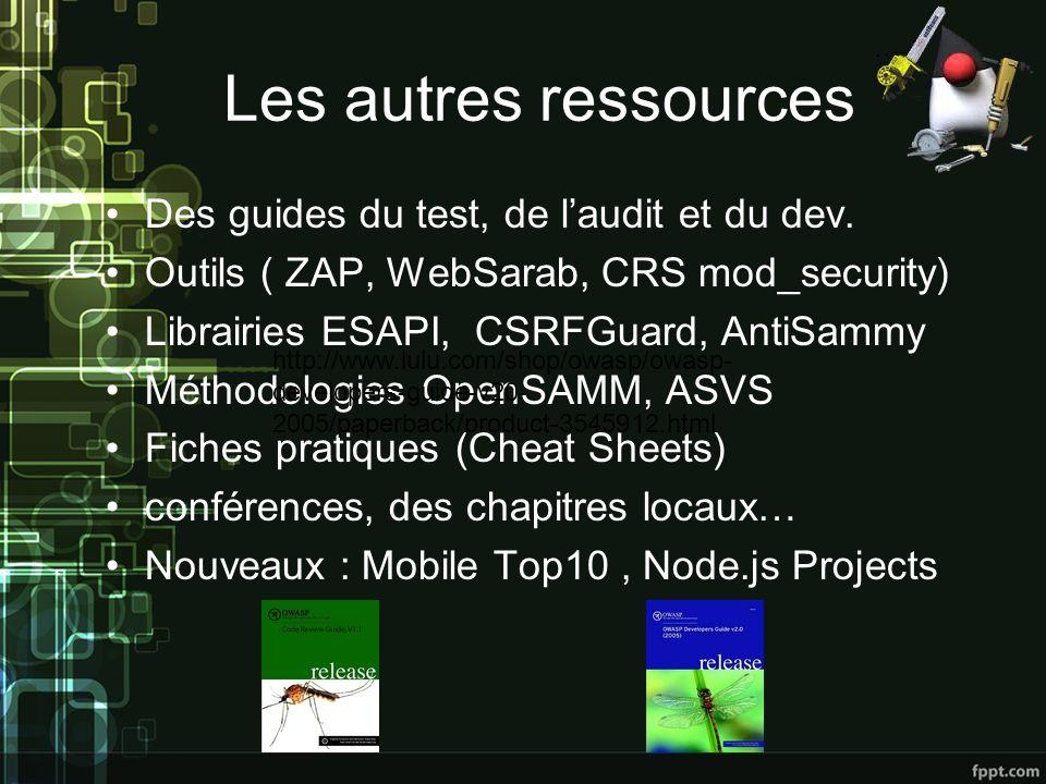 Les autres ressources Des guides du test, de l'audit et du dev.