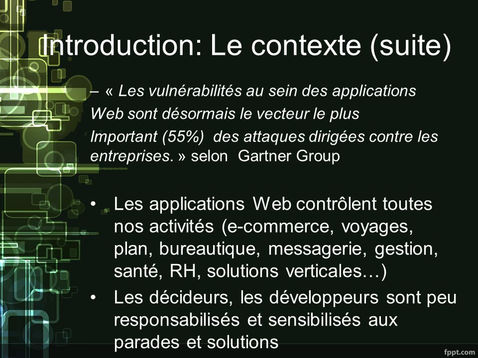 Introduction: Le contexte (suite)