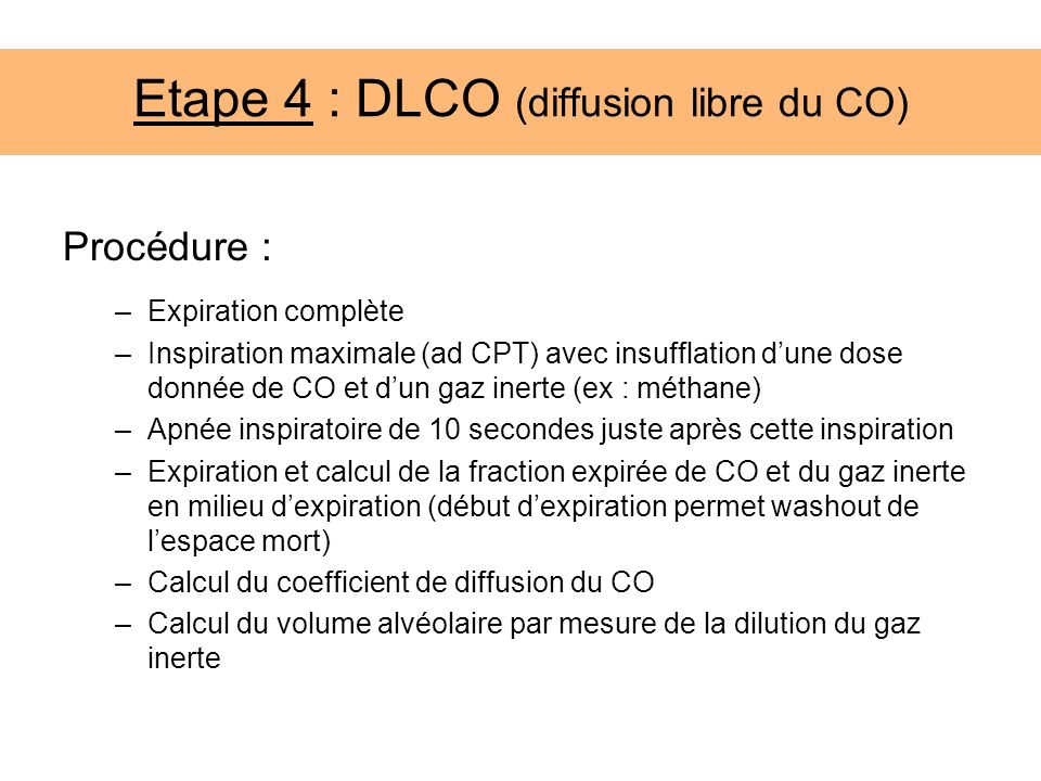 Etape 4 : DLCO (diffusion libre du CO)