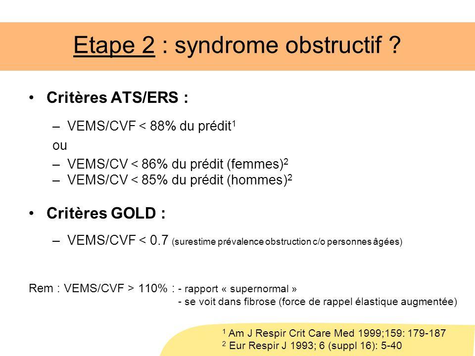 Etape 2 : syndrome obstructif