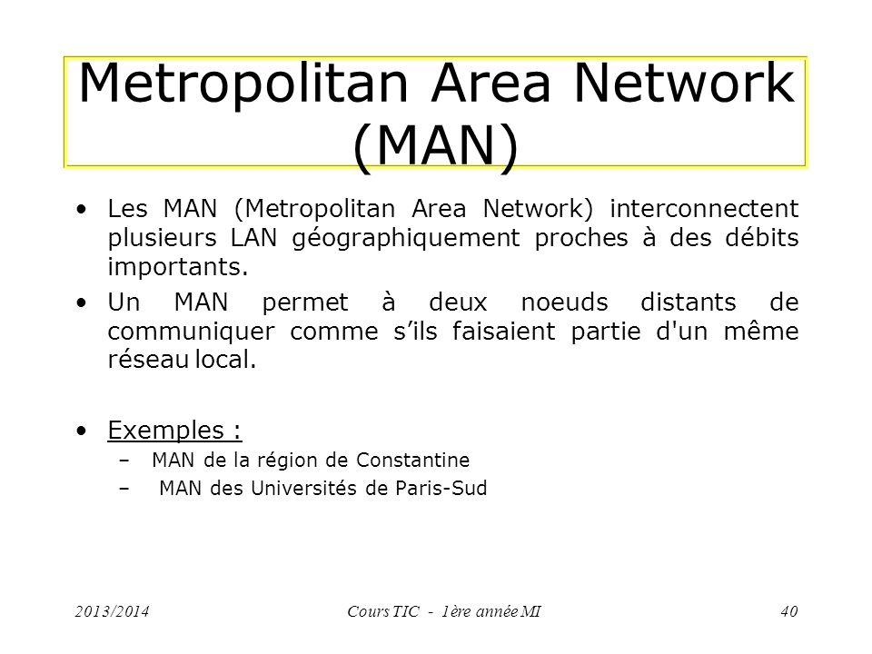 Metropolitan Area Network (MAN)