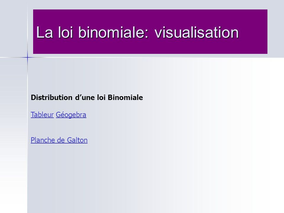La loi binomiale: visualisation