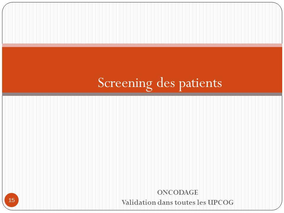 Screening des patients