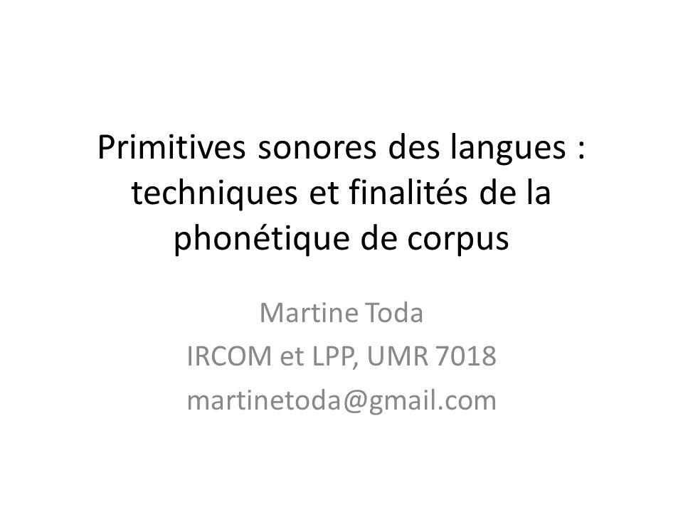 Martine Toda IRCOM et LPP, UMR 7018 martinetoda@gmail.com