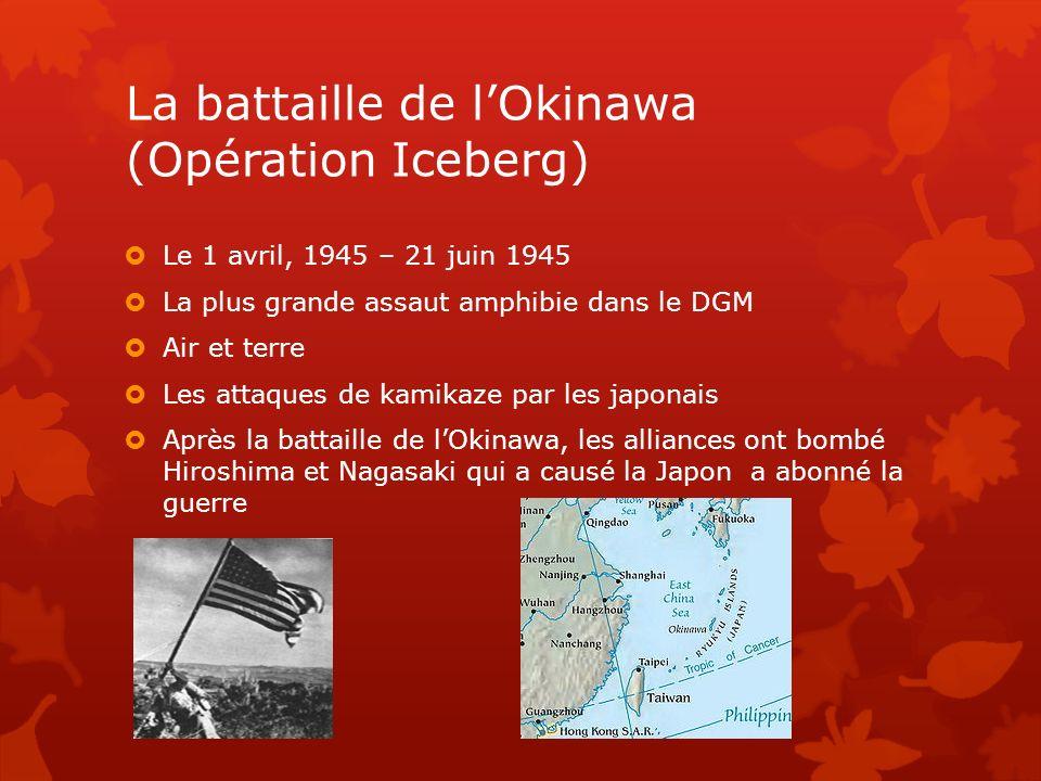La battaille de l'Okinawa (Opération Iceberg)