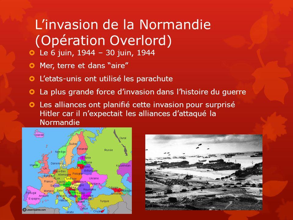 L'invasion de la Normandie (Opération Overlord)