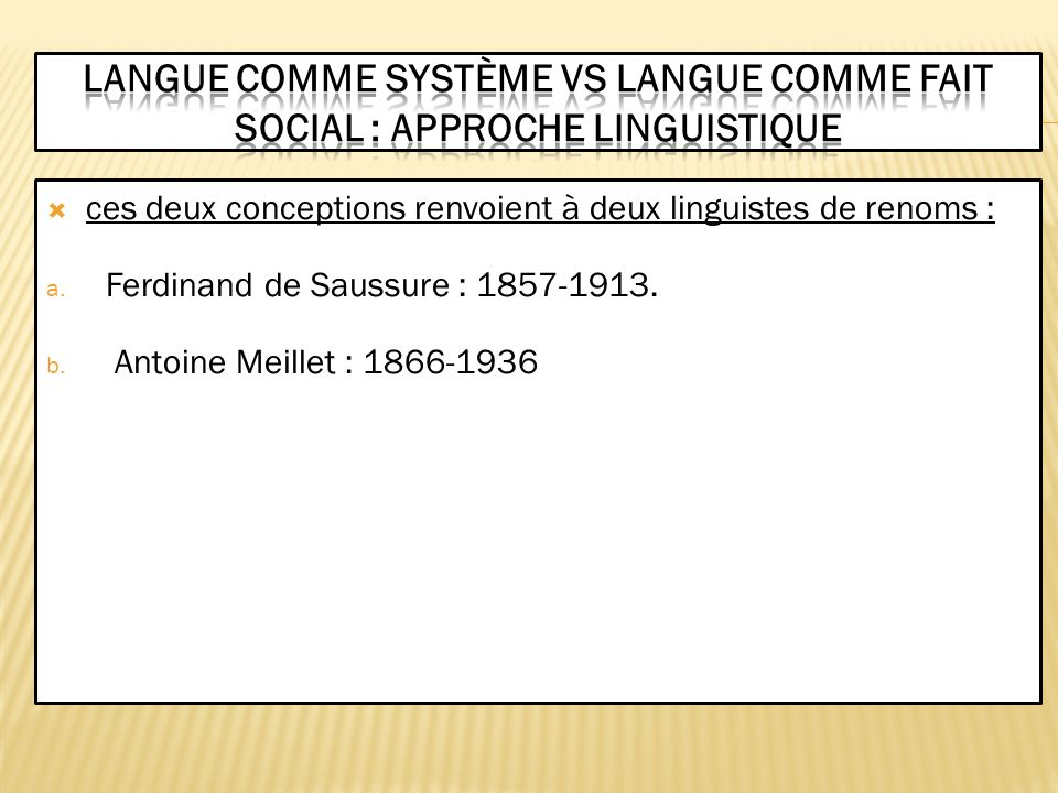 Langue comme système VS langue comme fait social : approche linguistique
