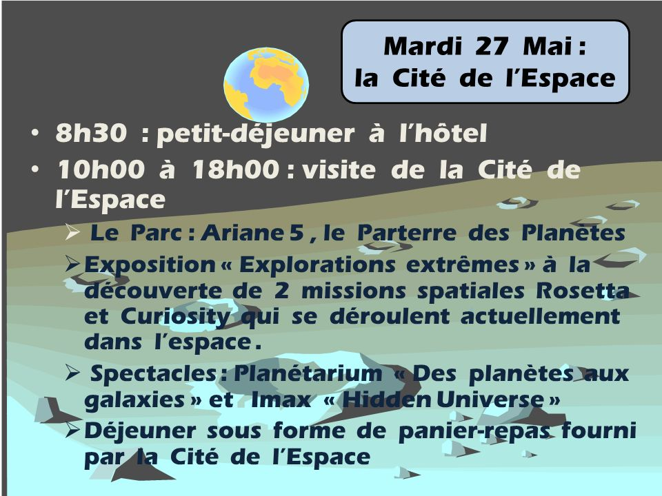 Mardi 27 Mai : la Cité de l'Espace