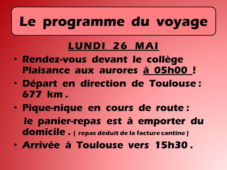 Le programme du voyage LUNDI 26 MAI