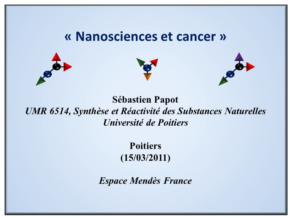 « Nanosciences et cancer »